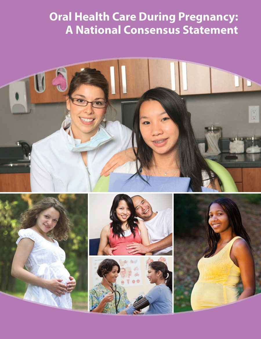 Oral Health During Pregnancy National Consensus Statement