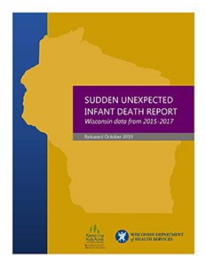 2015-2017 Sudden Unexpected Infant Death Report (Released 2019)